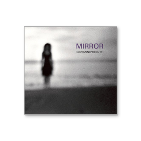 giovanni presutti mirror