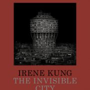 irene kung invisible city