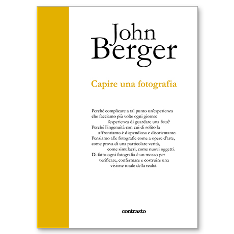john berger capire una fotografia libro contrasto