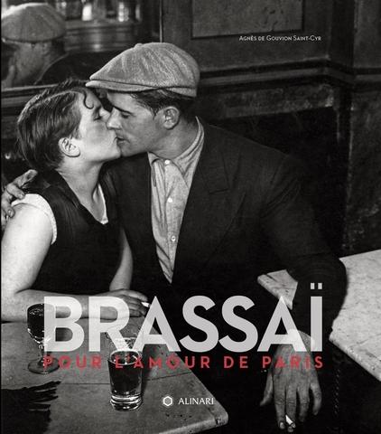 Brassai. Pour l'amour de Paris